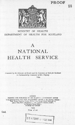 The NHS was formally proposed in a government white paper